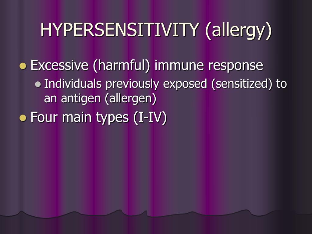 HYPERSENSITIVITY (allergy)