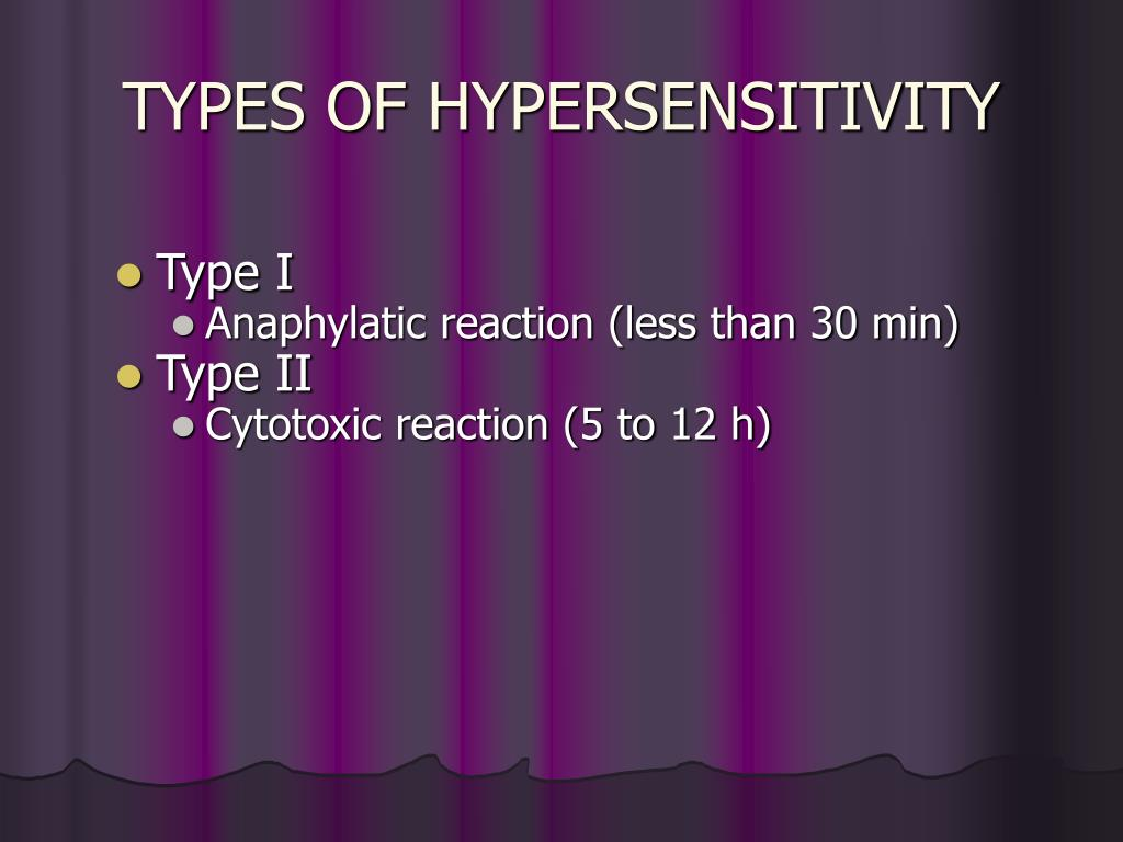 TYPES OF HYPERSENSITIVITY