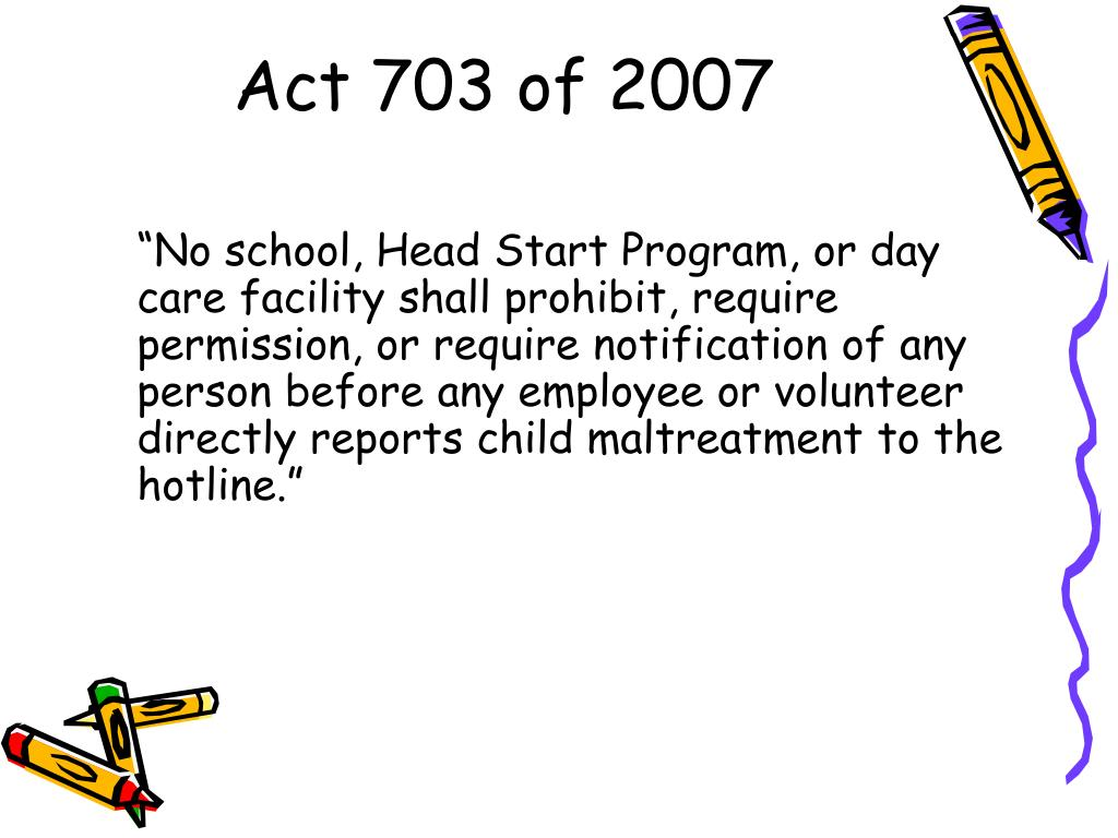 Act 703 of 2007