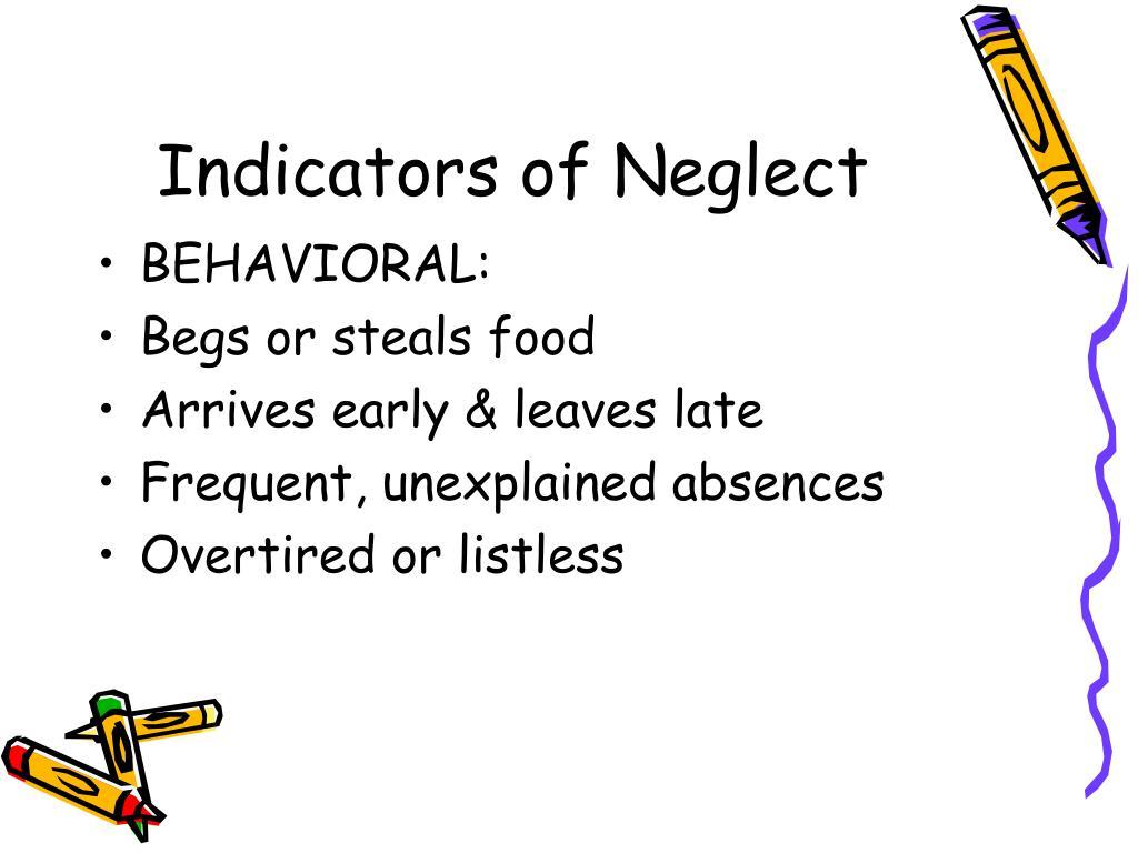 Indicators of Neglect