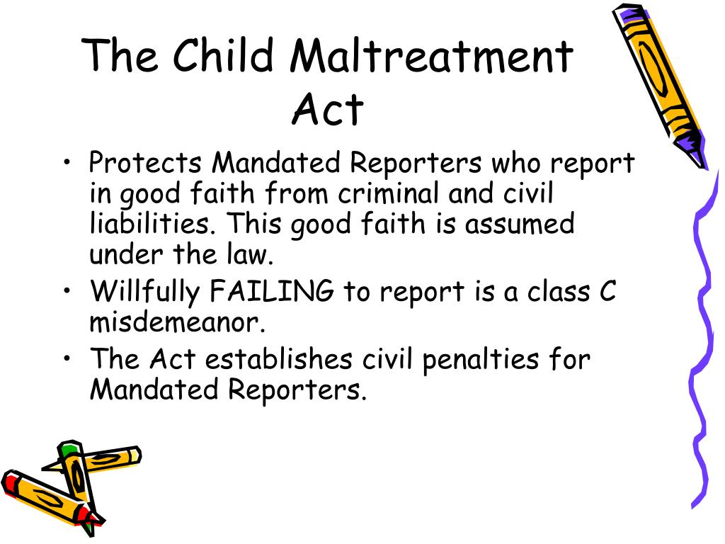 The Child Maltreatment Act
