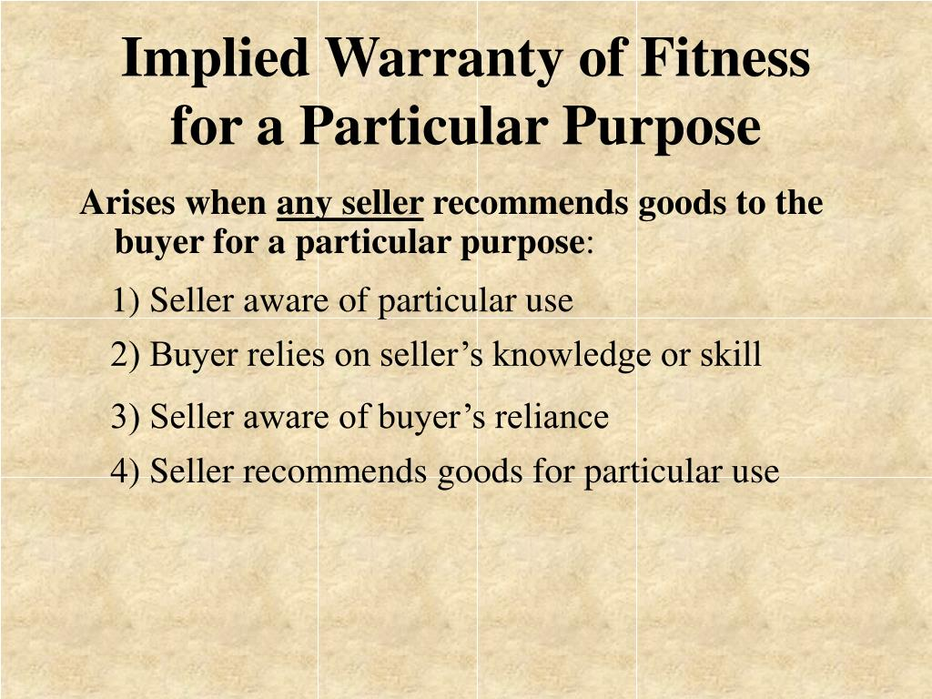 Implied Warranty of Fitness for a Particular Purpose