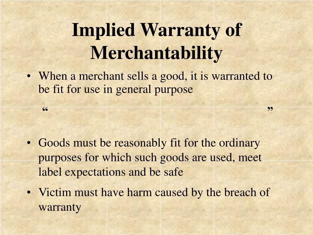 Implied Warranty of Merchantability