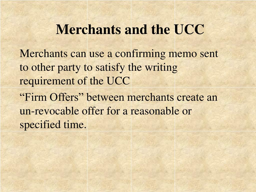 Merchants and the UCC
