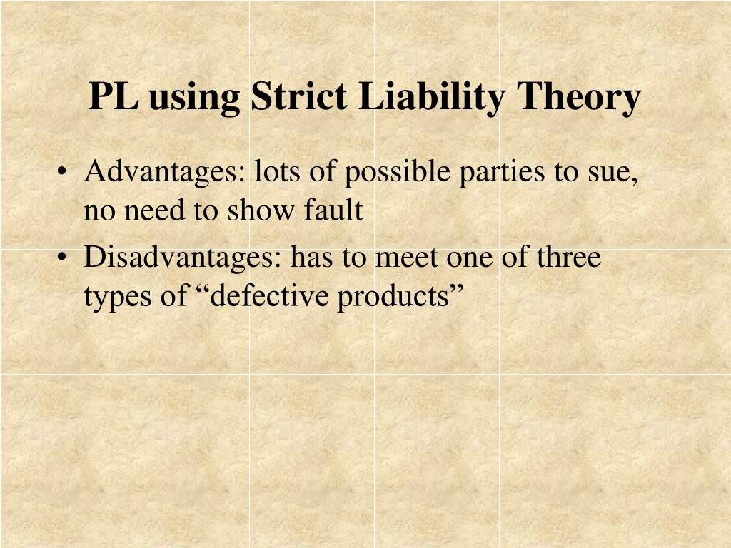 PL using Strict Liability Theory