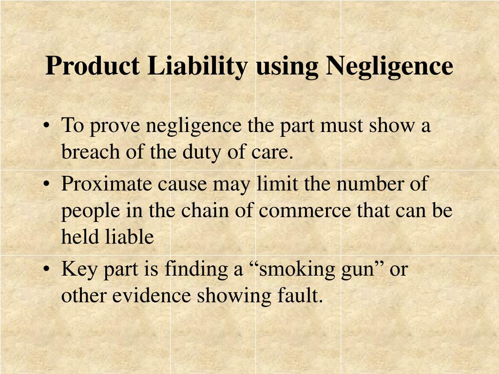 Product Liability using Negligence