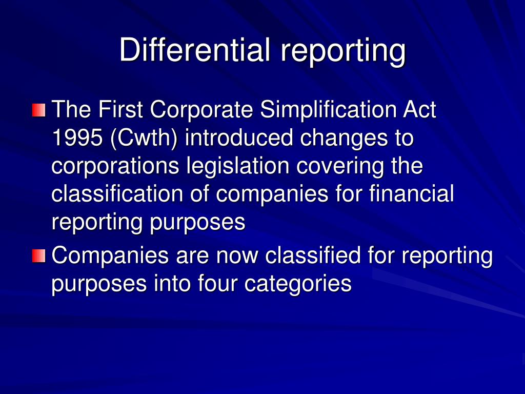 Differential reporting