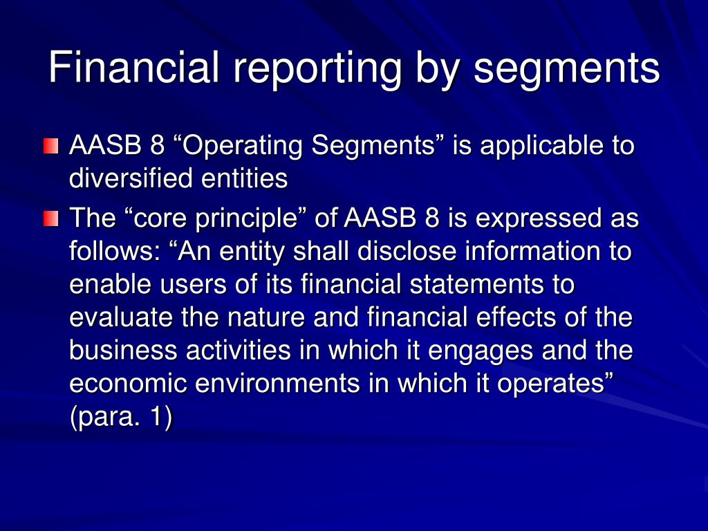 Financial reporting by segments