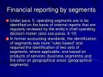 financial reporting by segments45