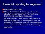 financial reporting by segments47