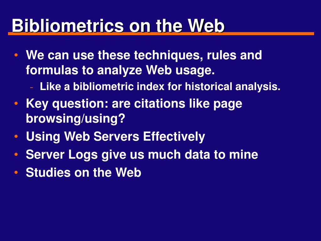 Bibliometrics on the Web