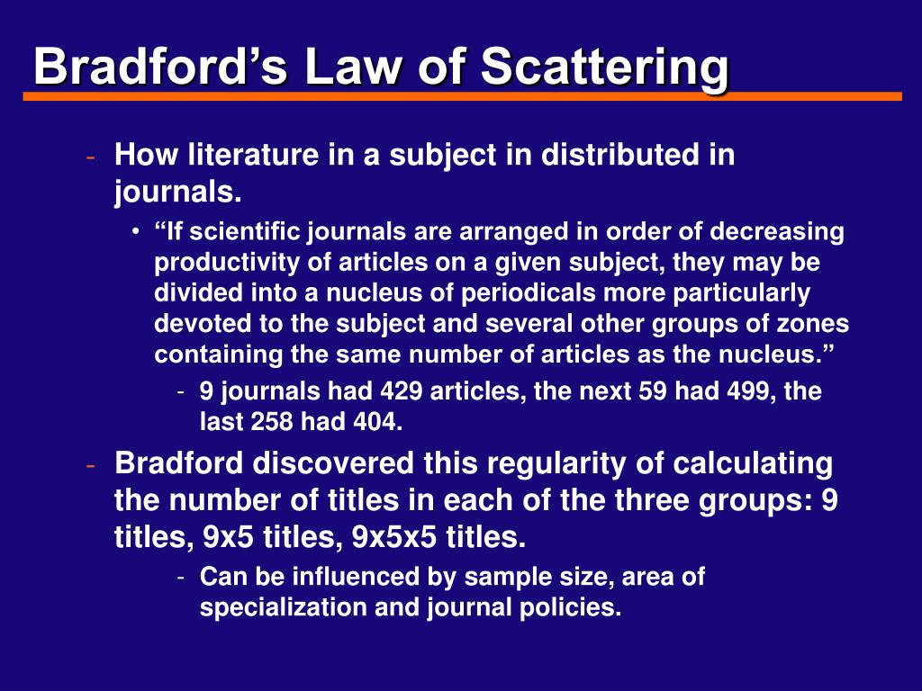 Bradford's Law of Scattering