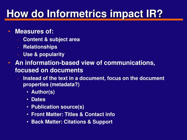 How do informetrics impact ir
