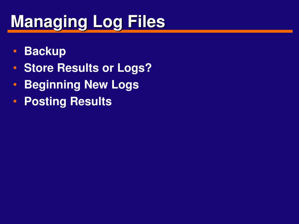 Managing Log Files