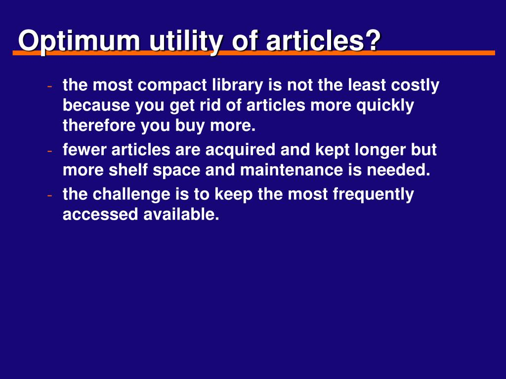 Optimum utility of articles?