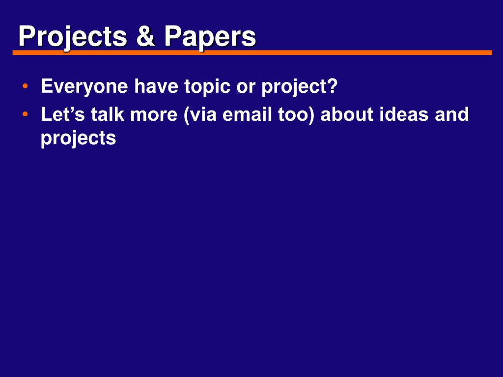Projects & Papers