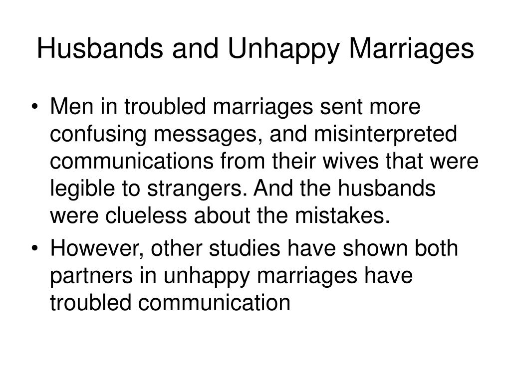 Husbands and Unhappy Marriages