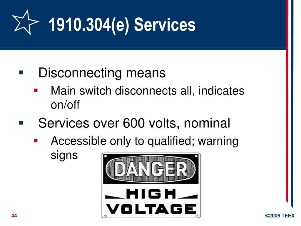 1910.304(e) Services