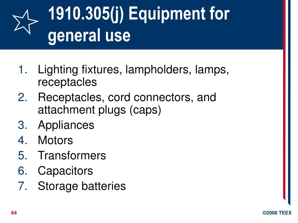 1910.305(j) Equipment for general use