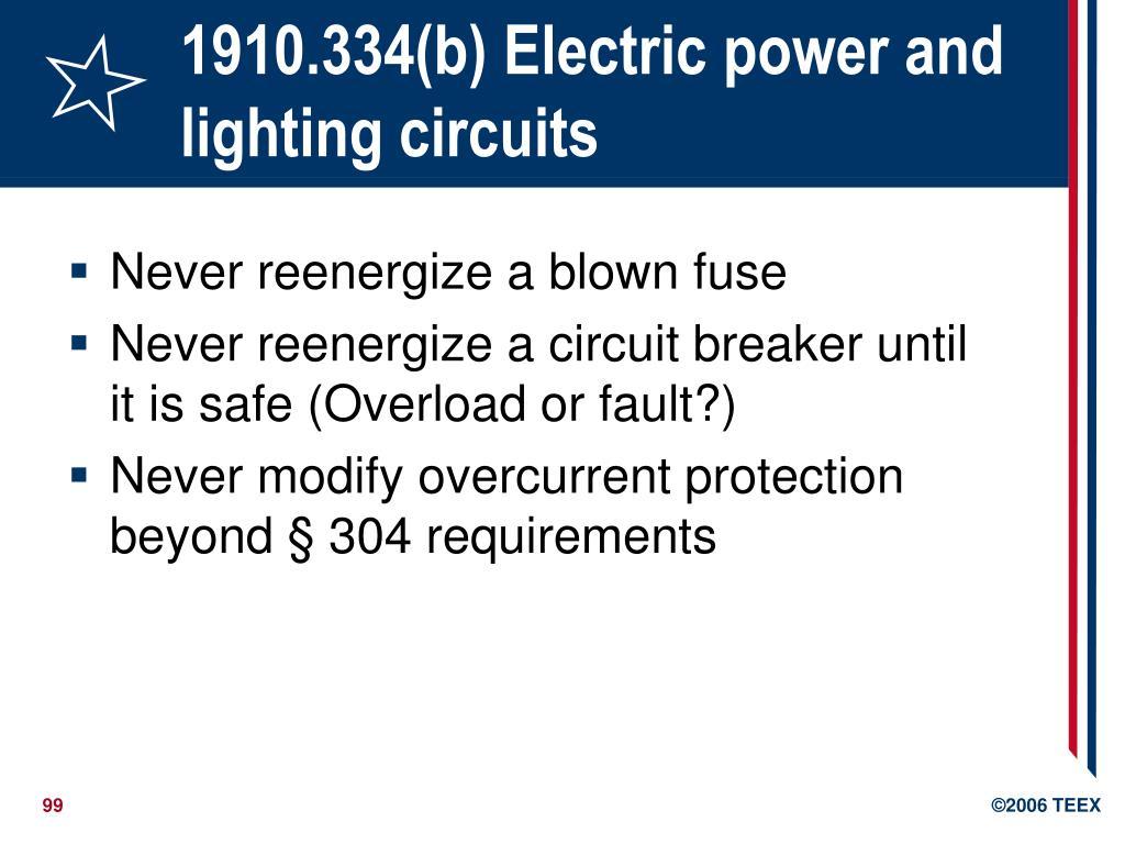 1910.334(b) Electric power and lighting circuits