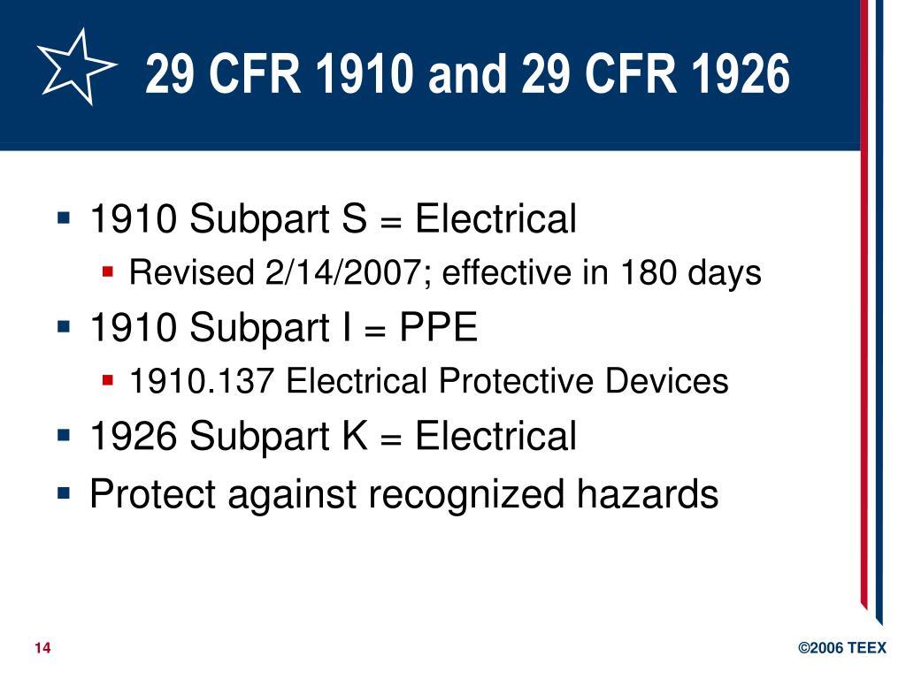 29 CFR 1910 and 29 CFR 1926