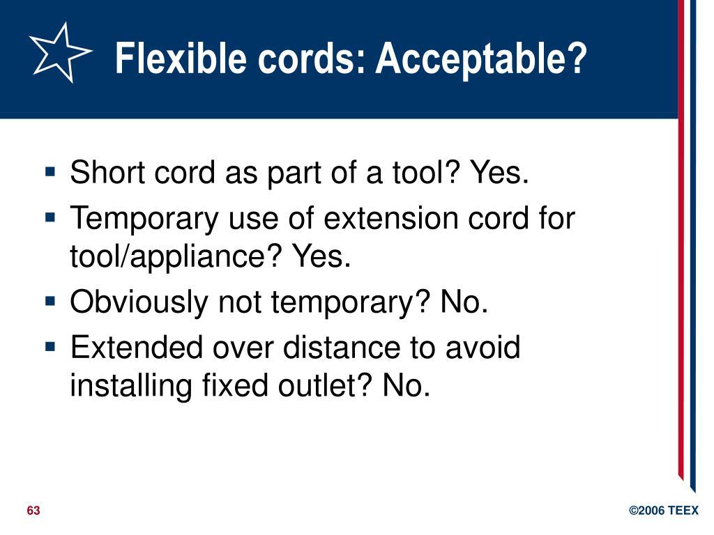 Flexible cords: Acceptable?