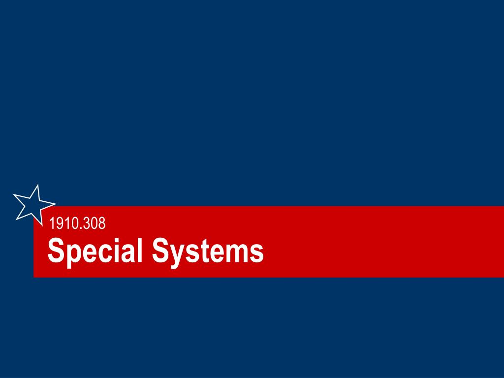 Special Systems