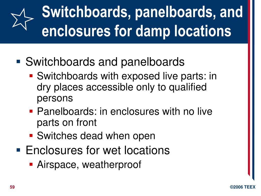 Switchboards, panelboards, and enclosures for damp locations