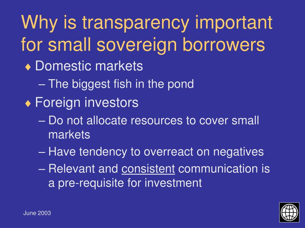 Why is transparency important for small sovereign borrowers