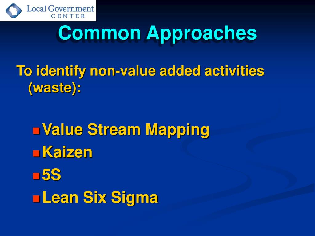 Common Approaches