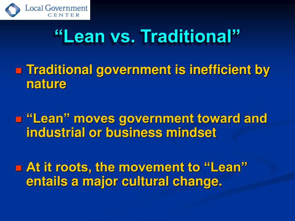 """Lean vs. Traditional"""