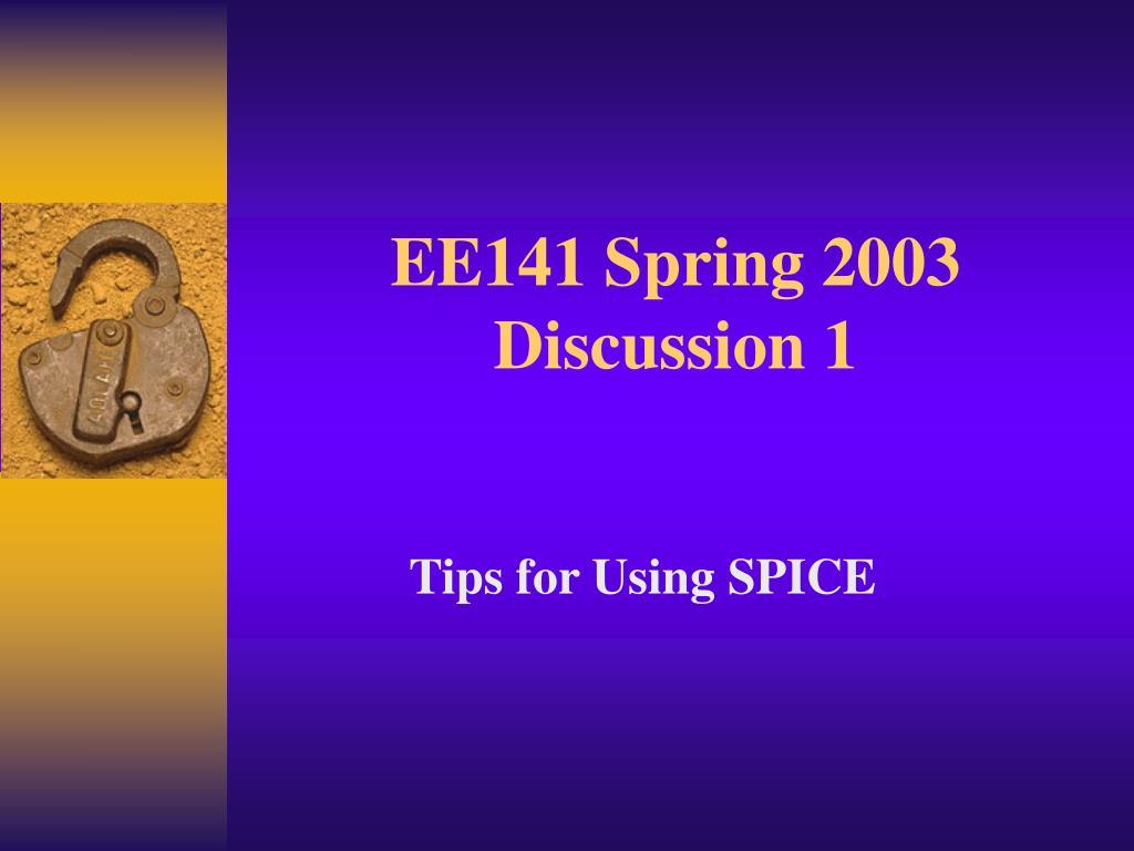 EE141 Spring 2003