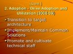 cont 2 adoption drive adoption and utilization 2008 09