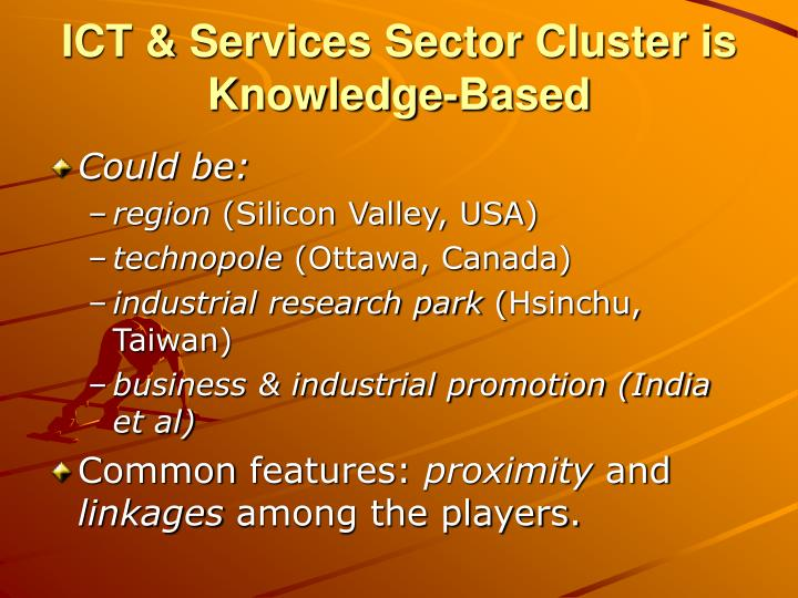 ICT & Services Sector Cluster is Knowledge-Based