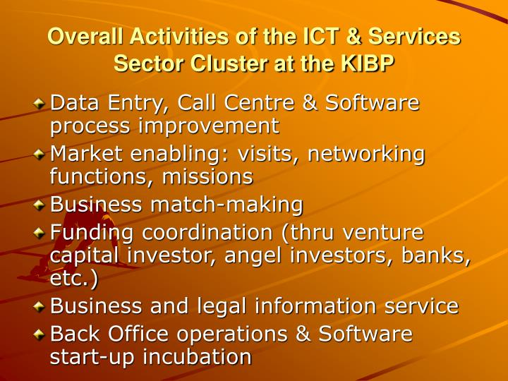Overall Activities of the ICT & Services Sector Cluster at the KIBP
