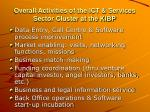 overall activities of the ict services sector cluster at the kibp