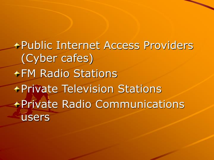 Public Internet Access Providers (Cyber cafes)