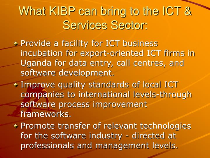 What KIBP can bring to the ICT & Services Sector:
