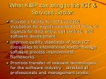 what kibp can bring to the ict services sector
