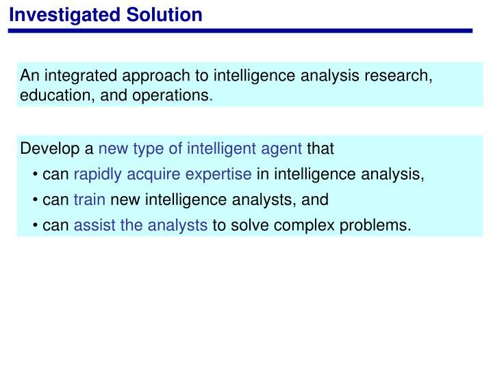 Investigated Solution