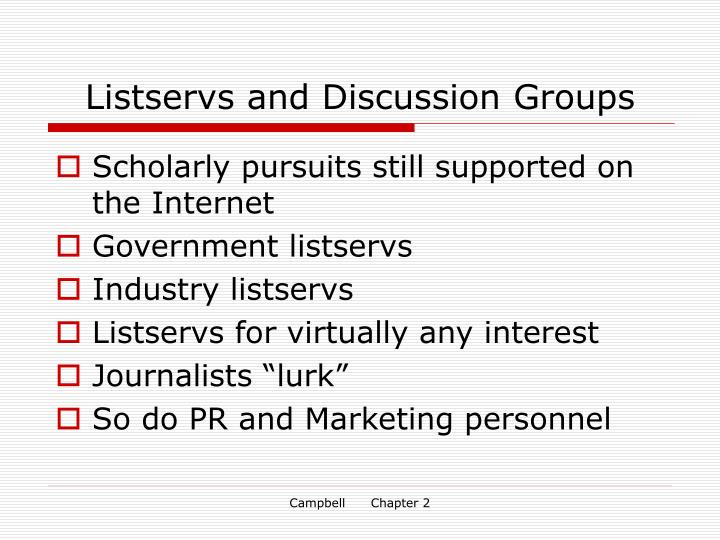 Listservs and Discussion Groups