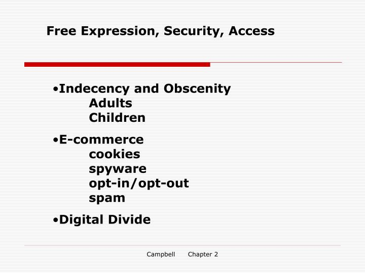Free Expression, Security, Access