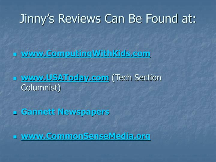 Jinny's Reviews Can Be Found at: