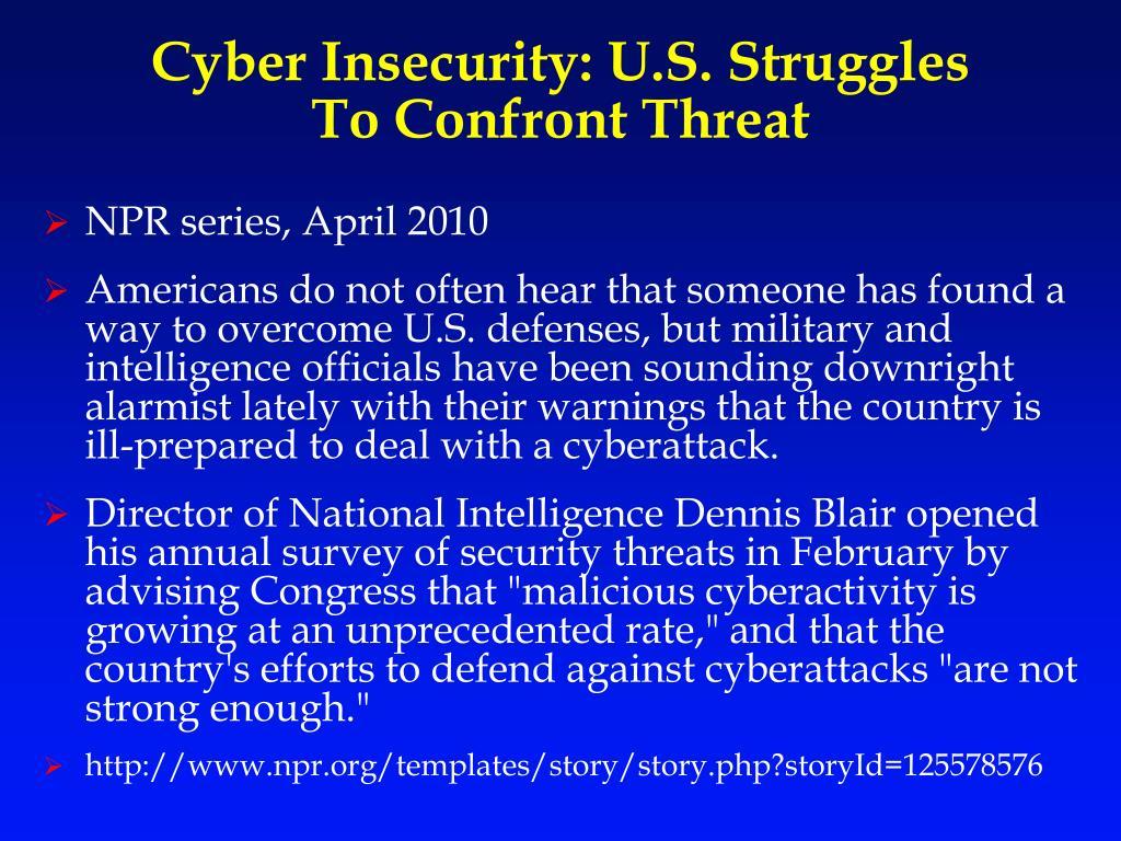 Cyber Insecurity: U.S. Struggles
