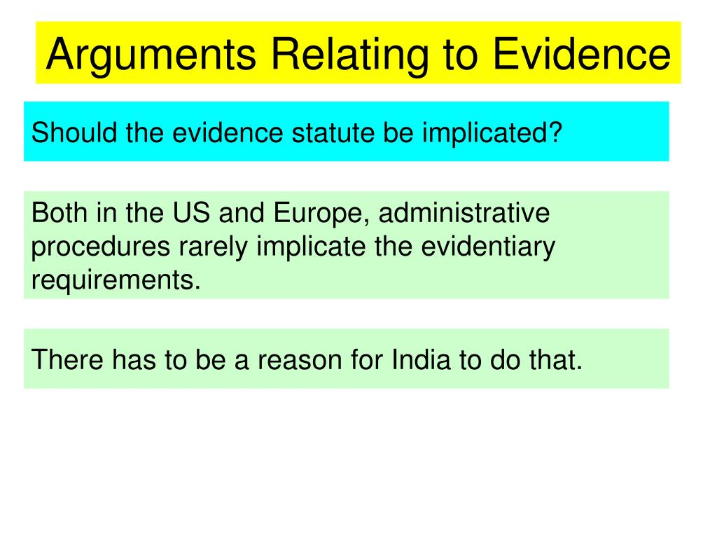 Arguments Relating to Evidence
