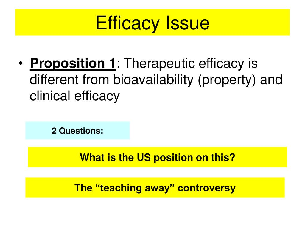 Efficacy Issue