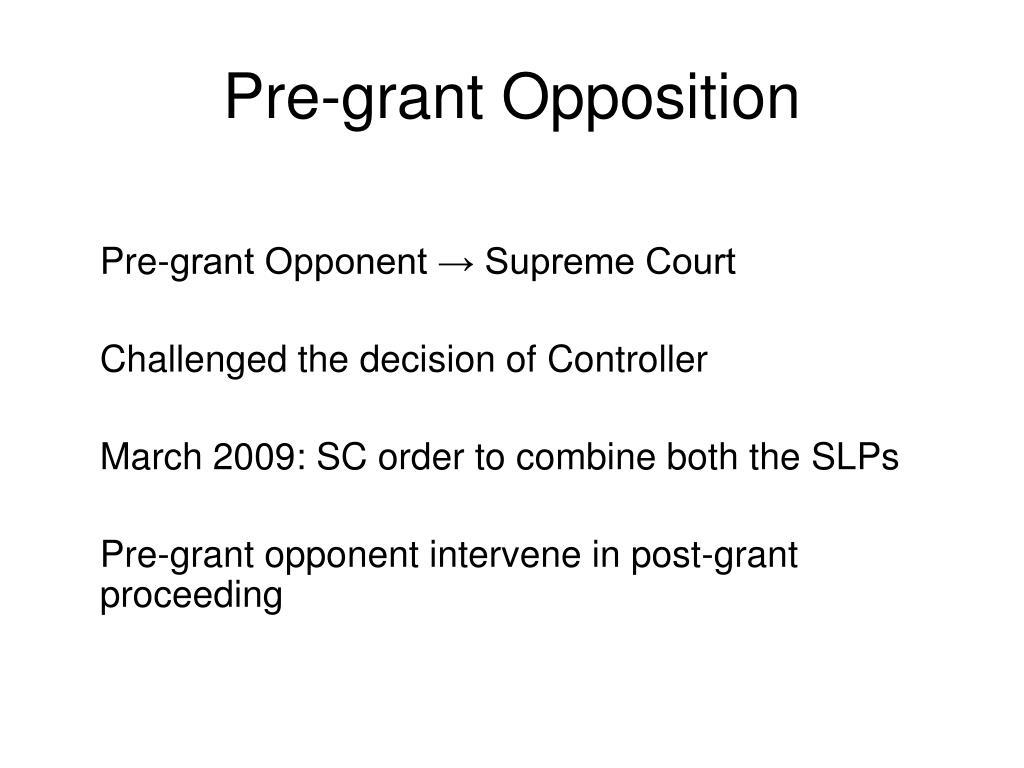 Pre-grant Opposition
