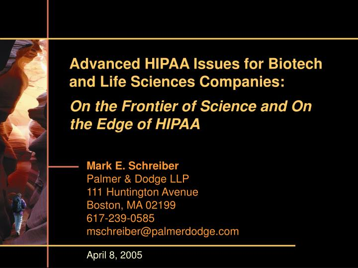 Advanced hipaa issues for biotech and life sciences companies