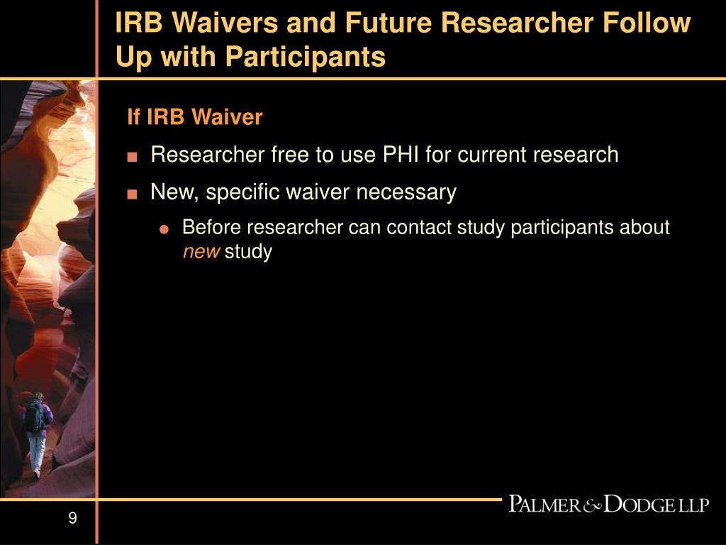 IRB Waivers and Future Researcher Follow Up with Participants