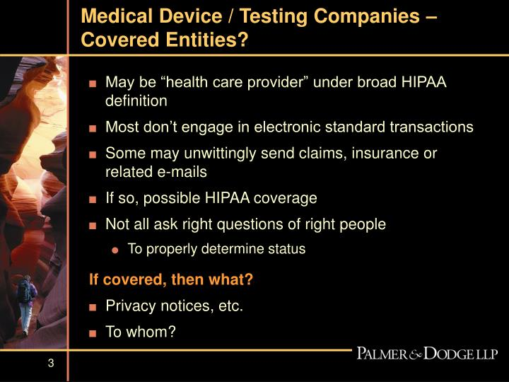 Medical device testing companies covered entities
